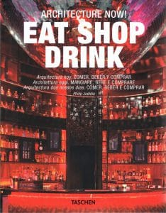 El Sueño Húmedo en Architecture Now! Eat, Shop, Drink by Philip Jodidio