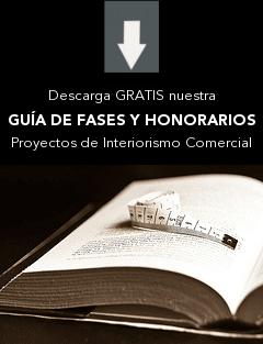 Guía de Fases y Honorarios. Proyectos de Interiorismo Comercial. Iván Cotado Diseño de Interiores