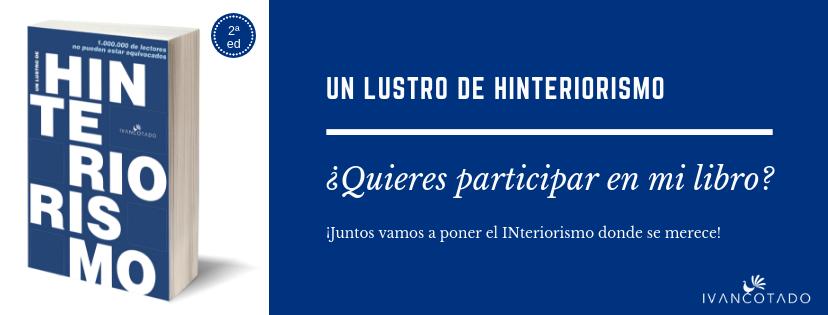 ¿Quieres participar en la 2ª edición de Un lustro de Hinteriorismo?
